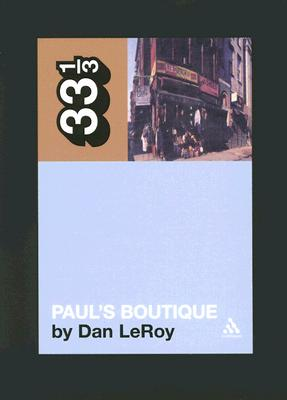 Paul's Boutique By Leroy, Dan